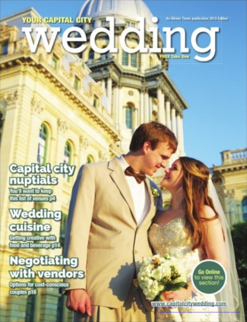 Cover of Illinois Times Capital City Wedding Guide 2015
